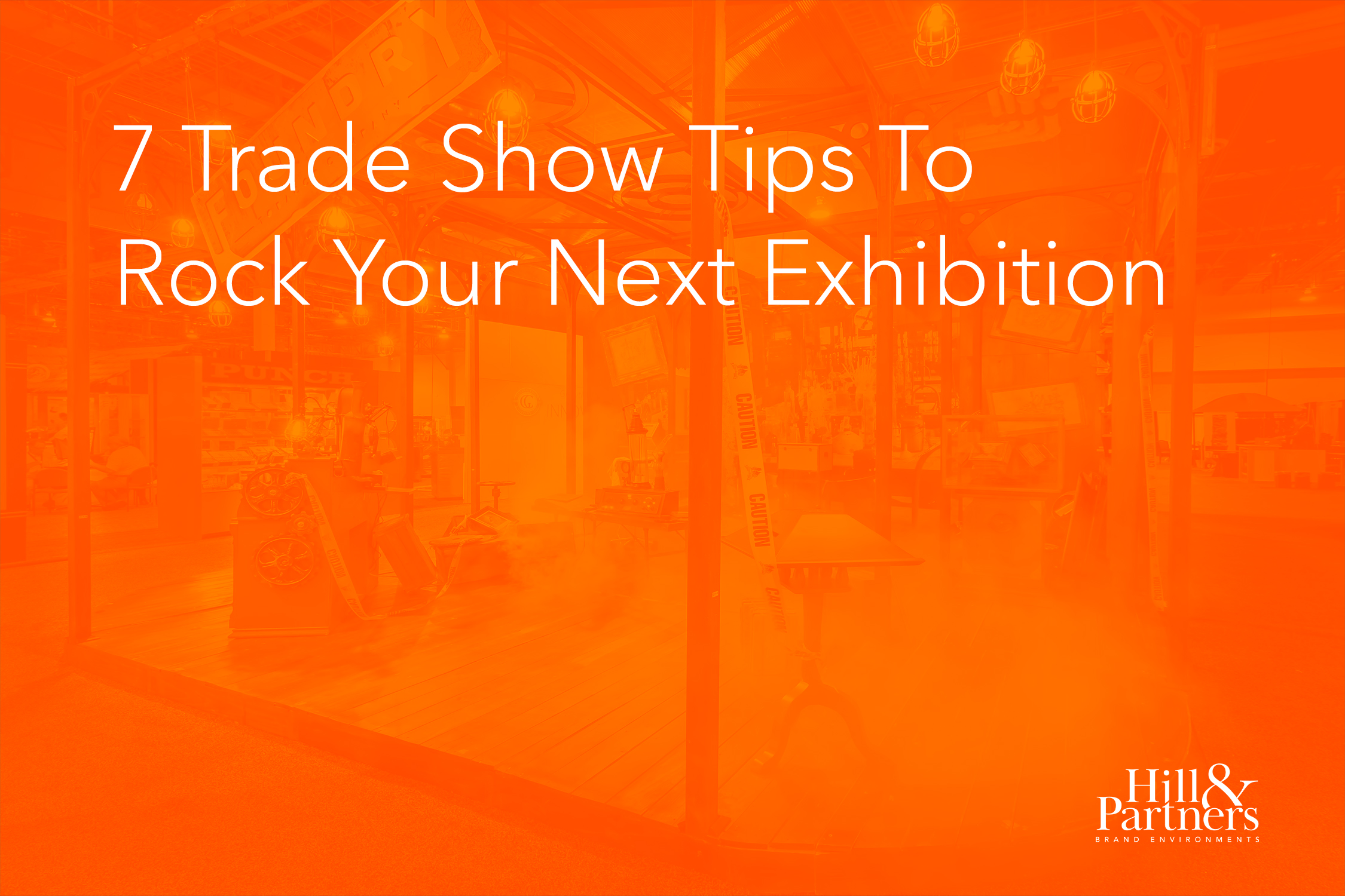 7 Trade Show Tips To Rock Your Next Exhibition